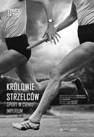 """постер Вистава Нового театру, м. Забже (Польща), """"Королі стрільців"""""""